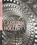 Carsten Holler (Supercontemporanea)