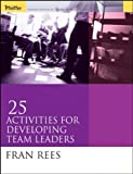img - for 25 Activities for Developing Team Leaders book / textbook / text book