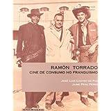 Ramón torrado: cine de consumo no franquismo (Colección Difusión. Serie Ensaios)