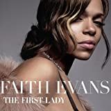 The First Lady Faith Evans