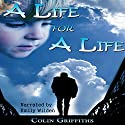 A Life for a Life Audiobook by Colin Griffiths Narrated by Emily Wilden