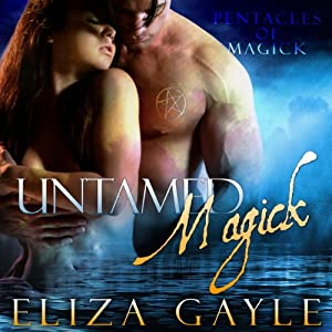 Untamed Magick: Pentacles of Magick | [Eliza Gayle]