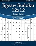 Jigsaw Sudoku 12×12 Large Print – Easy to Extreme – Volume 20 – 276 Puzzles