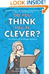 Do You Think You're Clever?: The Oxfo...