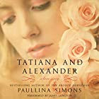 Tatiana and Alexander: The Bronze Horseman Trilogy, Book 2 Hörbuch von Paullina Simons Gesprochen von: James Langton