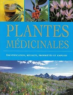 Propriétés plantes médicinales