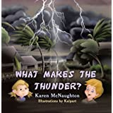 What Makes the Thunder?