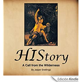 HIStory: A Call from the Wilderness (English Edition)