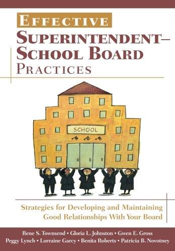 Effective Superintendent-School Board Practices:...