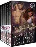 Love Slave for Two Collection [Box Set 7] (Siren Publishing Menage Everlasting)