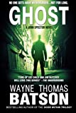 Ghost: A John Spector Novel (Ghost (John Spector Novels)) (Volume 1)