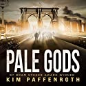 Pale Gods (       UNABRIDGED) by Kim Paffenroth Narrated by Christopher Kipiniak