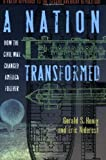 img - for A Nation Transformed: How the Civil War Changed America Forever by Gerald S Henig (2007-04-01) book / textbook / text book