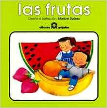 Frutas (Spanish Edition): Maribel Suarez: 9789700507309: Amazon.com