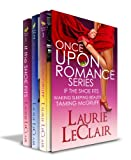 Once Upon A Romance Series Boxed Set (If The Shoe Fits Book 1, Waking Sleeping Beauty Book 2, Taming McGruff Book 3)