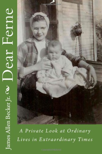 Dear Ferne: A Private Look At Ordinary Lives In Extraordinary Times front-147006