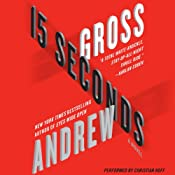 15 Seconds: A Novel | [Andrew Gross]