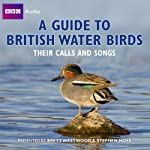 A Guide to British Water Birds: Their Calls and Songs | Stephen Moss