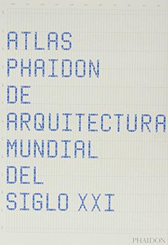 Atlas Phaidon De Arquitectura Mundial Del Siglo XXI