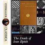 The Death of Ivan Ilyitch | Leo Tolstoy
