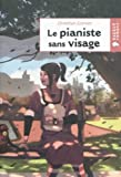 img - for Le Pianiste Sans Visage (French Edition) book / textbook / text book