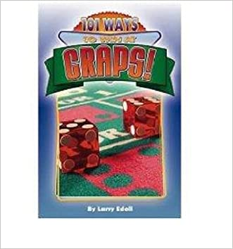 101 Ways to WIN at Craps! written by Larry Edell