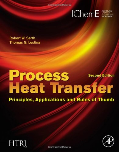 Process Heat Transfer, Second Edition: Principles, Applications and Rules of Thumb