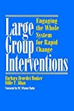 img - for Large Group Interventions: Engaging the Whole System for Rapid Change book / textbook / text book