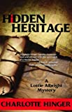 Hidden Heritage: A Lottie Albright Mystery (Lottie Albright Series)
