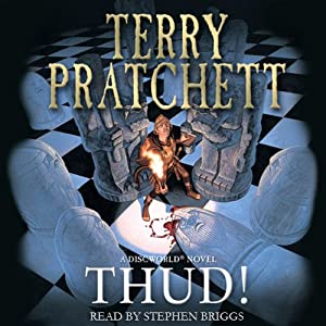 Thud!: Discworld, Book 30 | [Terry Pratchett]