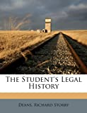 img - for The student's legal history book / textbook / text book