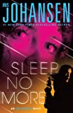 Sleep No More (Eve Duncan Forensics Thrillers)