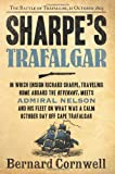 Sharpe's Trafalgar: Richard Sharpe & the Battle of Trafalgar, October 21, 1805 (Richard Sharpe's Adventure Series #4)