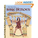 Bible Heroes (Little Golden Book)