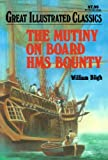 Image of The Mutiny on Board HMS Bounty (Great Illustrated Classics)