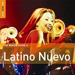 Rough Guide - Rough Guide to Latino Nuevo by Rough Guide (2007-08-14