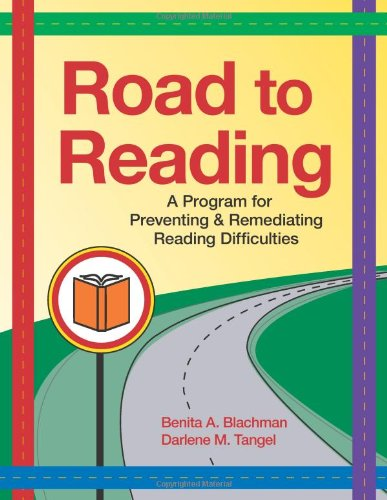 Road to Reading: A Program for Preventing and Remediating...