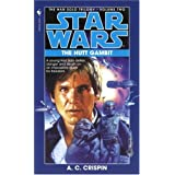 The Hutt Gambit (Star Wars: The Han Solo Trilogy, Vol. 2) ~ A. C. Crispin
