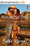 Hot on Her Trail - Sweeter Version (H...
