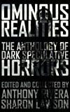 img - for Ominous Realities: The Anthology of Dark Speculative Horrors book / textbook / text book