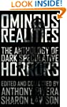 Ominous Realities: The Anthology of D...