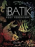 Creative Batik (Beginner's Guide to Needlecraft)