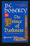 The Prince Of Darkness (0373261640) by P C Doherty