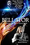 Bellator: An Anthology of Warriors of Space & Magic