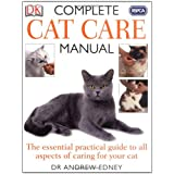 RSPCA Complete Cat Care Manualby Andrew Edney