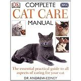 RSPCA Complete Cat Care Manualby Andrew Edney