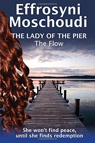 The Flow (The Lady of the Pier - book 2): Volume 2 (The Lady of the Pier trilogy)