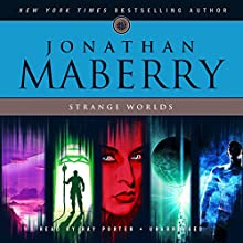 Strange Worlds: Short Fiction by Jonathan Maberry (       UNABRIDGED) by Jonathan Maberry Narrated by Ray Porter
