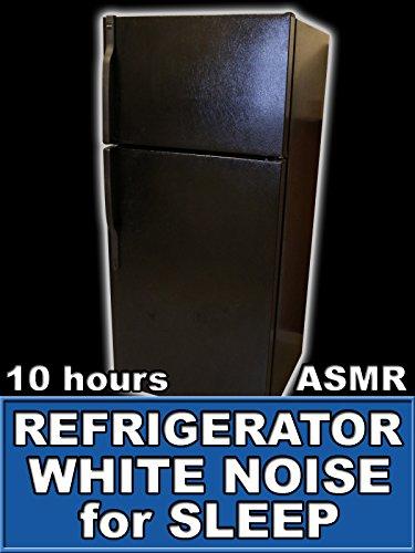 Refrigerator White Noise for Sleep 10 Hours ASMR