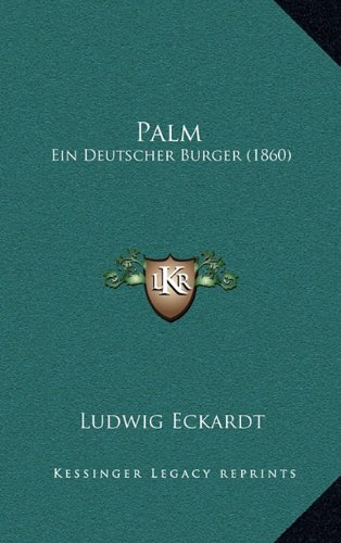 Palm: Ein Deutscher Burger (1860)